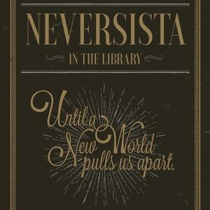 「Until a New World pulls us apart.」ネヴァジスタSS短編集2