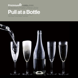 Pull at a bottle