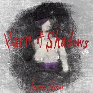 男性Vo 5th アルバム「Harm of Shadows」