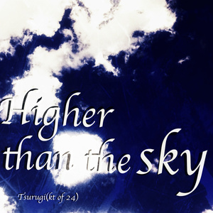 Higher than the sky