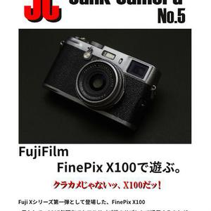 JC Junk Camera No.5  FujiFilm FinePix X100で遊ぶ。