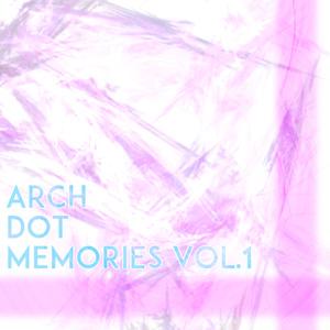 Arch.memories Vol.1