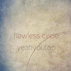 [flawless circle]