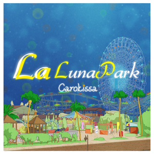 LaLa Lunapark (Remasterd / Download)