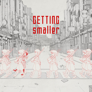 GETTING smaller