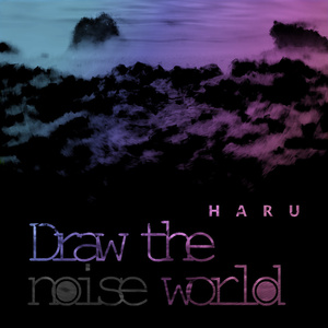 Draw the noise world (2018version)