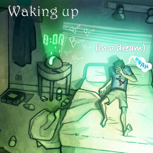 Waking up (in a dream)