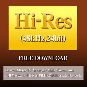 Dragon Slayer IV Arrange - Maia Worzen and Lyll Worzen - (Hi-Res 48kHz,24bit) created by co-ta