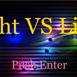 Light VS Light