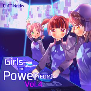 Girls und Power(EDM)Vol.4