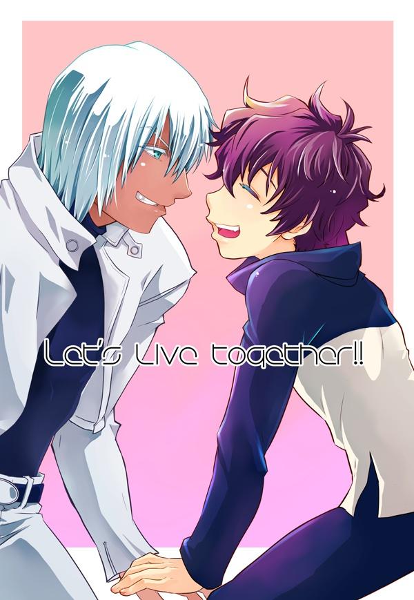 Let's live together!
