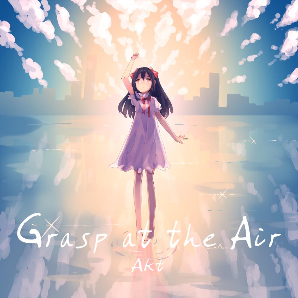 Grasp at the Air