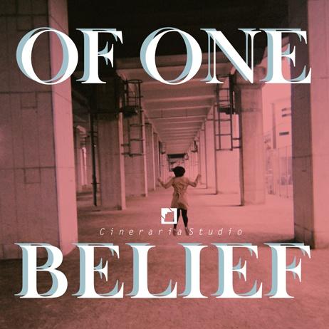 OF ONE BELIEF